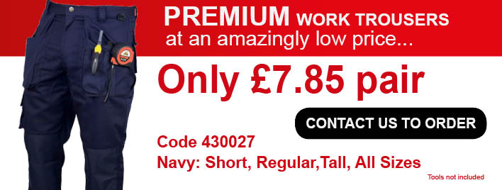 Premium Work Trousers Only £7.85 a pair