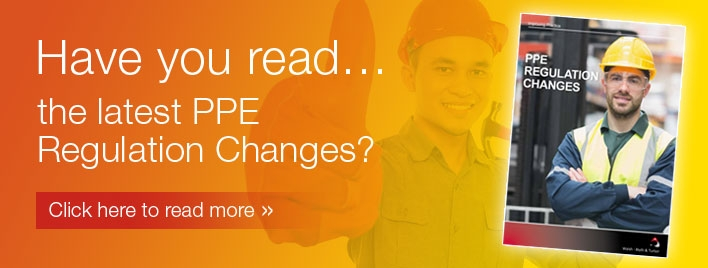 Have you read the latest PPE Regulation Changes?